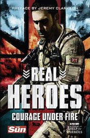 Real Heroes Courage Under Fire