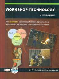 Workshop Technology For 1 Sem Diploma In Mechanical Engineering