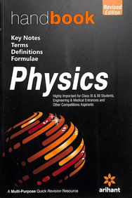 Handbook Physics Class 11 & 12 : Key Notes Terms Definitions Formulae Code:C190