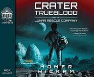 Crater Trueblood and the Lunar Rescue Company (Library Edition) (Helium-3 Novel)