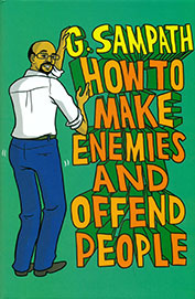 How To Make Enemies & Offend People