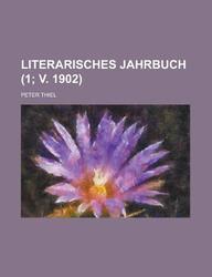 Literarisches Jahrbuch (1; V. 1902)
