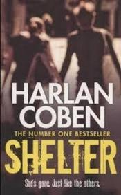 Shelter : Shes Gone Just Like The Others