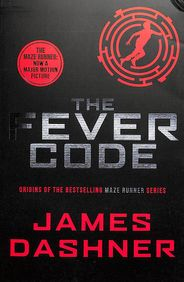 Fever Code : Prequel Maze Runner
