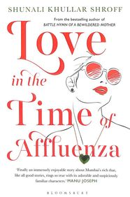 Love In The Time Of Afflueza