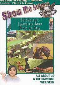 Entomology: Leafcutter Ants- Pests Or Pals: Science