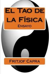 El Tao de la Fisica (Spanish Edition)