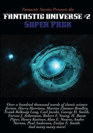 Fantastic Stories Presents the Fantastic Universe Super Pack #2