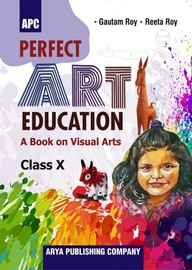 Buy Perfect Art Education A Book On Visual Arts Class 10