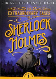 Extraordinary Cases Of Sherlock Holmes : Puffin Classics