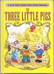 Three Little Pigs : A Good Night Sleep Tight Story Time Book
