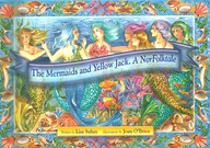 The Mermaids And Yellow Jack: A Norfolk Tale