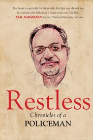 Restless : Chronicles Of A Policeman