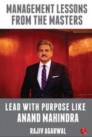 Lead With Purpose Like Anand Mahindra