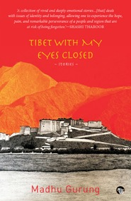 Tibet With My Eyes Closed
