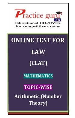 Online Test for Law: CLAT: Mathematics: Topic-Wise: Arithmetic (Number Theory)