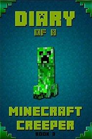 Buy Minecraft: Diary of a Minecraft Creeper: Legendary
