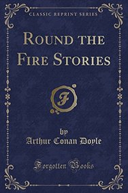 Round the Fire Stories (Classic Reprint)