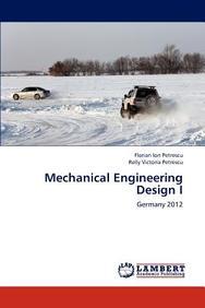 Mechanical Engineering Design I