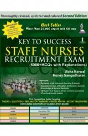 Key To Success Staff Nurses Recruitment Exam      5000 Mcqs With Explanations