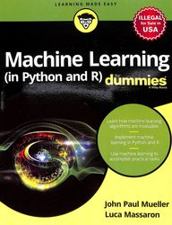Buy Machine Learning In Python And R For Dummies Book John Paul