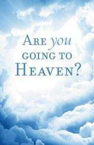Are You Going to Heaven? (Redesign) : 25- Pack Tracts