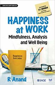 Happiness At Work : Mindfulness Analysis And Well Being