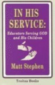 In His Service: Educators Serving God And His Children