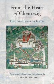 From The Heart Of Chenrezig: The Dalai Lamas On Tantra