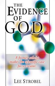 The Evidence of God: A Former Atheist Makes the Scientific Case for a Creator