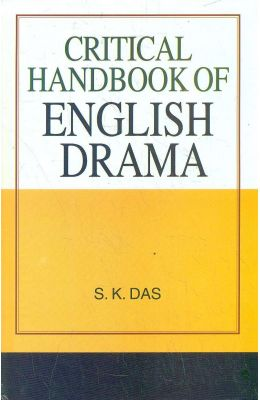 Critical Handbook Of English Drama