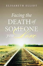 Facing the Death of Someone You Love (Redesign) : 25- Pack Tracts