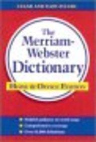The Merriam-webster Dictionary - Primary Pediatric Care Companio