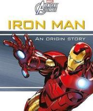 Marvel Avengers : Iron Man An Origin Story