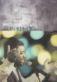 Ron Kenoly Lift Him Up Collection Songbook
