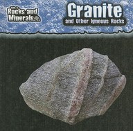 Granite And Other Igneous Rocks (Guide To Rocks And Minerals)
