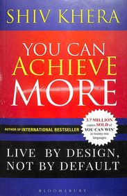 You Can Achieve More : Live By Design Not By Default