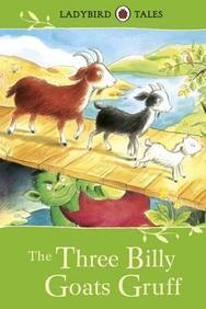 Three Billy Goats Gruff : Ladybird Tales
