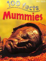 100  Facts - Mummies