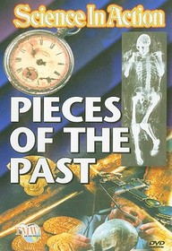 Science In Action: Pieces Of The Past/Science Dvd: Science