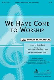 We Have Come to Worship DVD Split Track