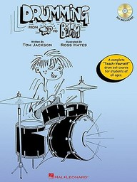 Drumming From Top To Bottom: A Complete Teach-Yourself Drum Set Course For Students Of All Ages (Book & Cd)