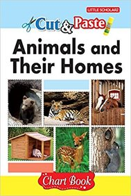 Cut & Paste : Animals & Their Homes Chart Book