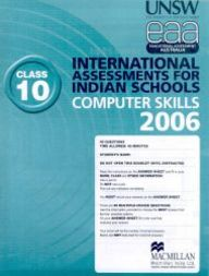 Iais 2006 Question Paper Booklet : Computer Skills 2006-Class 10 [2006 Iais]