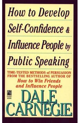 How To Develop Self Confidence & Influence People By Publiic  Speaking