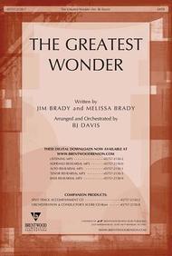 The Greatest Wonder- SATB