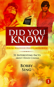 Did You Know : 51 Interesting Facts About Hindi Cinema Vol 1