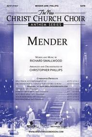 The New Christ Church Choir Anthem: Mender- SATB