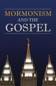 Mormonism and the Gospel