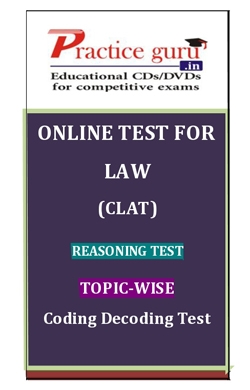 Online Test for Law: CLAT: Reasoning Test: Topic-Wise: Coding Decoding Test